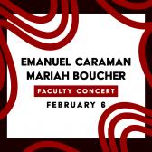 Faculty Concert: Emanuel Caraman & Mariah Boucher