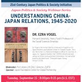 """21JPSI Speaker Series: Prof. Ezra Vogel (Harvard) on """"Understanding China-Japan Relations, 1945-2020"""" **ONLINE WEBINAR**"""