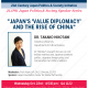 "21JPSI: Takako Hikotani (Columbia) on ""Japan's 'Value Diplomacy' and the Rise of China"""