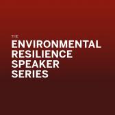 Environmental Resilience Speaker Series: Dawn O'Neal