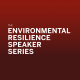 Environmental Resilience Speaker Series: Sanya Carley and David Konisky