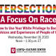 Intersections: How To Use Your White Privilege To Boost The Voices And Experiences Of People Of Color