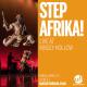 Step Afrika! Live at Kinsey Hollow