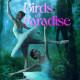 Advance Screening: Birds of Paradise