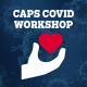 Let's Talk About COVID - CAPS Workshop