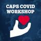 Let's Talk About COVID - CAPS Workshop